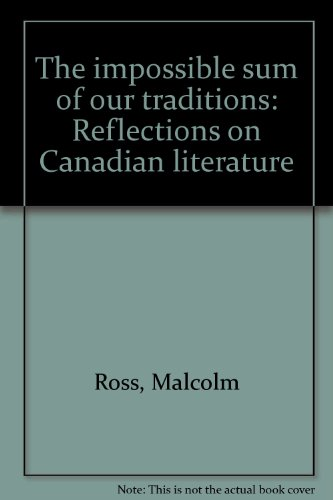 Impossible Sum of Our Tradition [BOTH SIGNED AND INSCRIBED BY AUTHOR]: Ross, Malcolm;