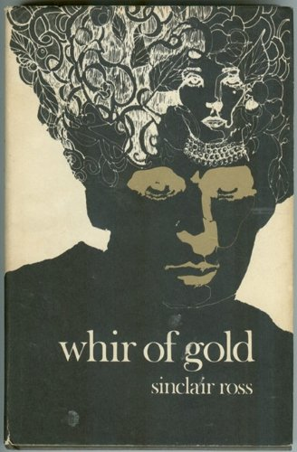 9780771077456: Whir of Gold