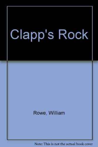 Clapp's Rock, a Novel (Inscribed copy)