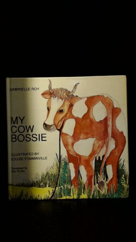 9780771077609: My Cow Bossie
