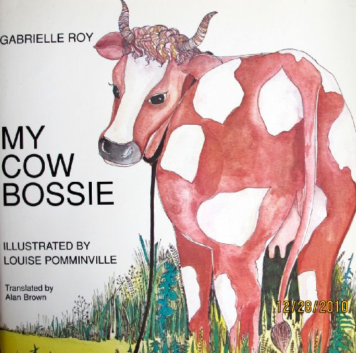 9780771077616: My Cow Bossie