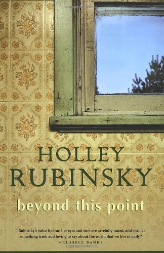 Beyond This Point [SIGNED]: Rubinsky, Holley