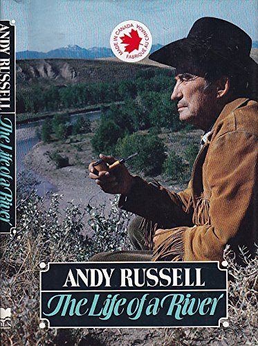 The Life of a River (9780771078781) by Russell, Andy