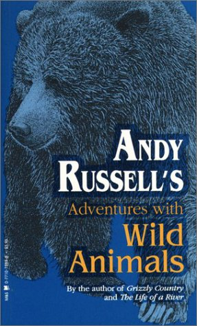 9780771078835: Andy Russell's Adventures with Wild Animals