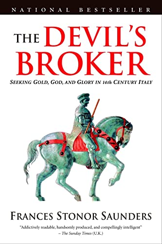 9780771079092: The Devil's Broker: Seeking Gold, God, And Glory In 14th Century Italy
