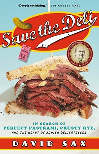 9780771079108: Save the Deli: In Search of Perfect Pastrami, Crusty Rye, and the Heart of Jewish Delicatessen