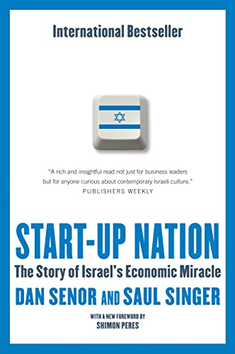 9780771079665: Start-Up Nation: The Story of Israel's Economic Miracle
