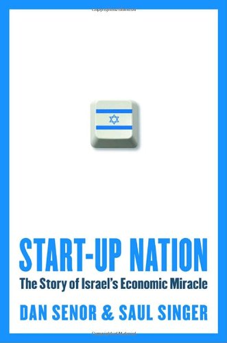 9780771079672: Start-Up Nation: The Story of Israel's Economic Miracle