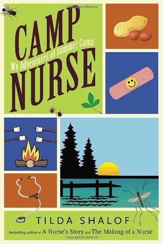 9780771079849: Camp Nurse: My Adventures at Summer Camp