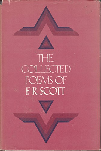 9780771080142: The Collected Poems of F.R. Scott