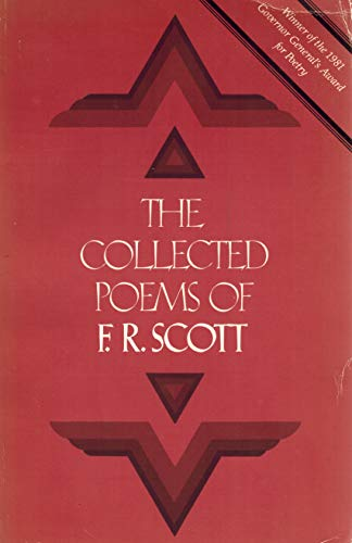 9780771080159: The collected poems of F.R. Scott