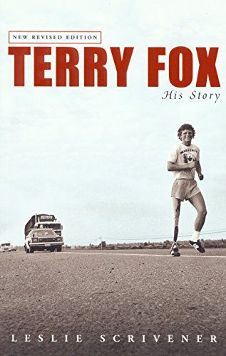 Terry Fox: His Story (Revised): Scrivener, Leslie