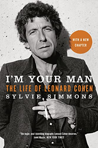 9780771080418: I'm Your Man: The Life of Leonard Cohen