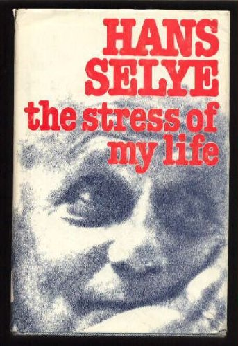 9780771080500: The stress of my life: A scientist's memoirs