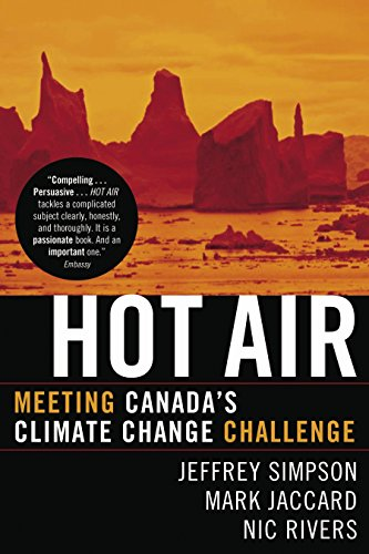 9780771080975: Hot Air: Meeting Canada's Climate Change Challenge
