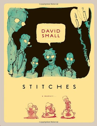 Stitches: A Memoir (0771081103) by Small, David