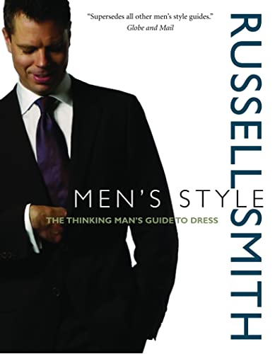 9780771081262: Men's Style: The Thinking Man's Guide to Dress