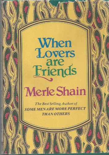 WHEN LOVERS ARE FRIENDS: MERLE SHAIN