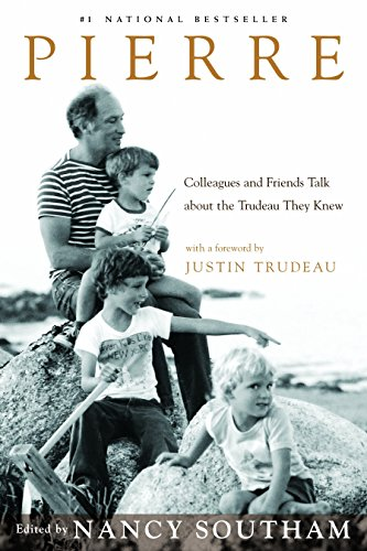 9780771081682: Pierre: Colleagues and Friends Talk about the Trudeau They Knew