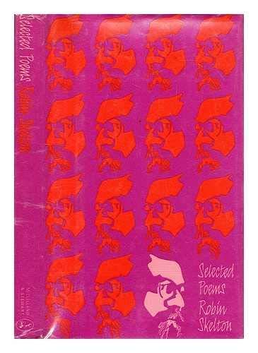 Selected Poems: Skelton, Robin