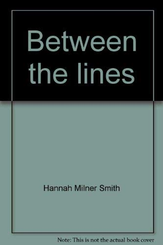 Between the Lines a Casebook of Graphologist ( Signed )