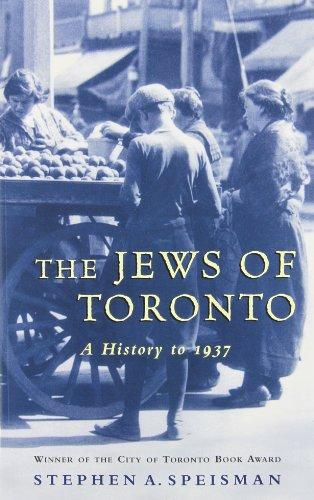 9780771082191: Jews of Toronto : A History to 1937