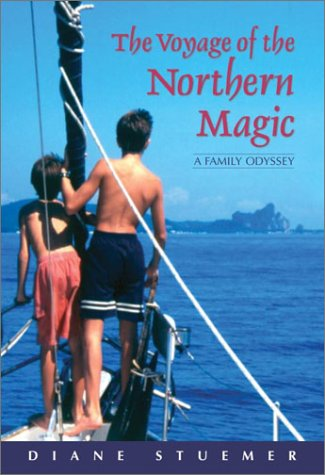 The Voyage of the Northern Magic A Family Odyssey
