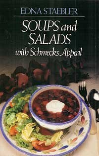 SOUPS AND SALADS WITH SCHMECKS APPEAL
