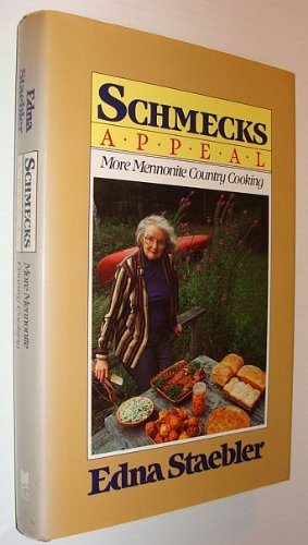 [signed] Schmecks Appeal - More Mennonite Country Cooking