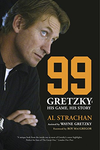 9780771083389: 99: Gretzky: His Game, His Story