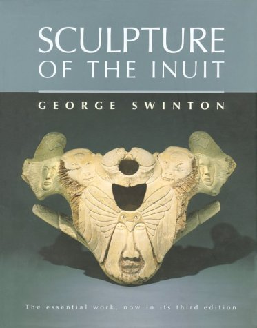 9780771083662: Sculpture of the Inuit