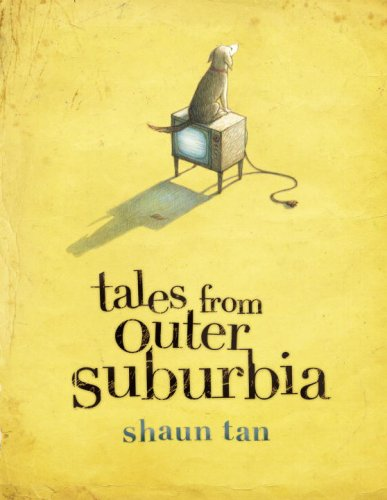 Tales from Outer Suburbia *1st Canadian edition, signed w/sketch*: TAN, Shaun