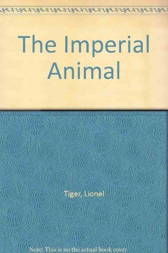9780771084645: The imperial animal