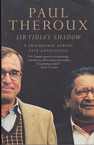 9780771085079: SIR Vidia's Shadow; a Friendship Across Five Continents