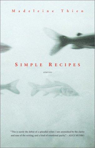 Simple Recipes : Stories: Thien, Madeleine