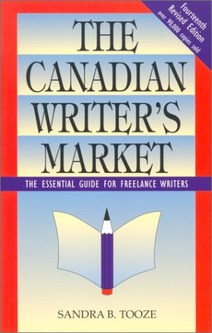 9780771085253: The Canadians Writer's Market: The Essential Guide for Freelance Writers (Canadian Writer's Market)