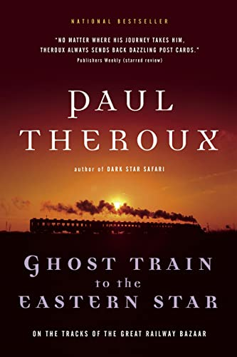 9780771085352: Ghost Train to the Eastern Star: On the Tracks of the Great Railway Bazaar