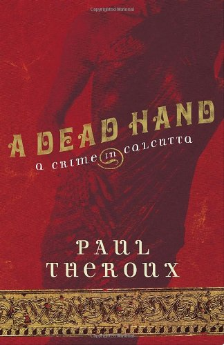 9780771085376: Dead Hand: A Crime in Calcutta