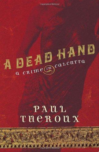 9780771085376: A Dead Hand: A Crime in Calcutta