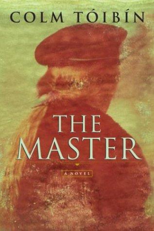 The Master: A Novel: Toibin, Colm