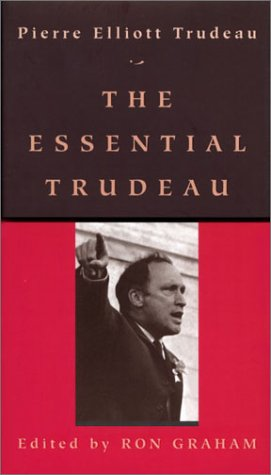 Pierre Elliot Trudeau's Federalism And The French Canadians