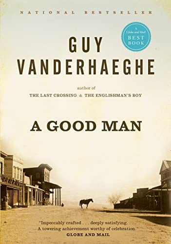 A Good Man (9780771086083) by Guy Vanderhaeghe