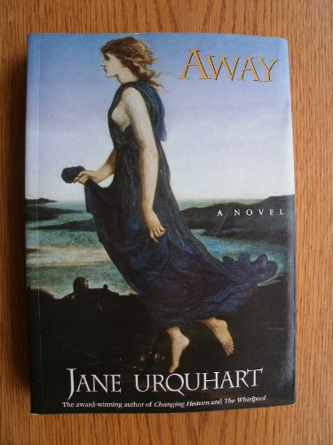 AWAY.: Urquhart, Jane.
