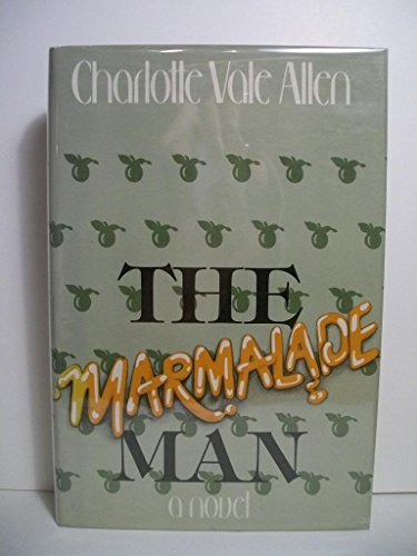 Marmalade Man: Allen, Charlotte Vale