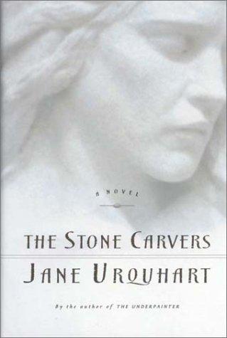 The Stone Carvers: Urquhart, Jane