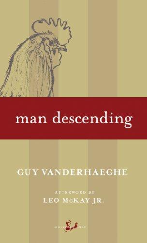 Man Descending: Guy Vanderhaeghe
