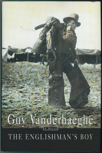 The Englishman's Boy: Vanderhaeghe, Guy