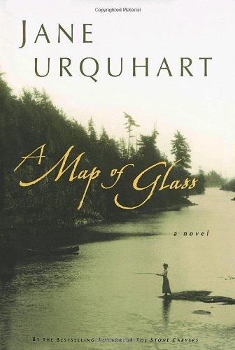 A Map of Glass: Urquhart, Jane