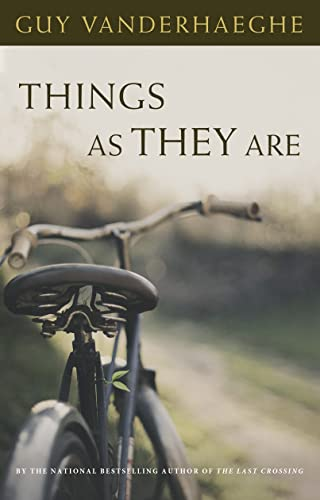 Things As They Are (9780771087394) by Guy Vanderhaeghe