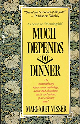 9780771087462: Much Depends on Dinner